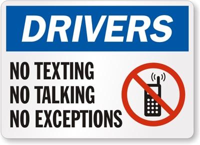 No texting.