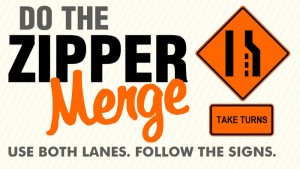 Do the zipper merge sign