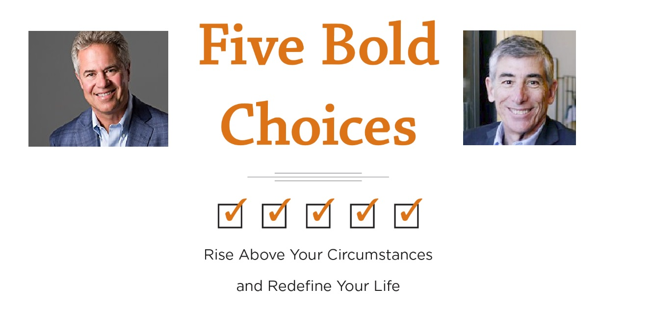5 Bold Choices by by Jay Coughlan and Larry Julian