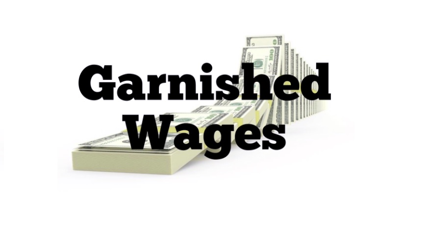 Garnished wages
